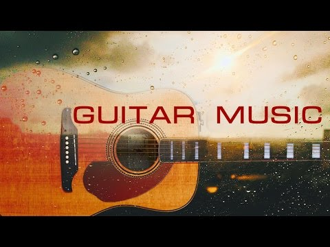 Relaxing Guitar Music ● Touching the Strings ● Instrumental, Studying, Stress Relief, Yoga Music
