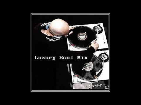 Dj ''S'' - Luxury Soul (Mix)