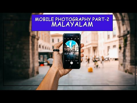 MOBILE PHOTOGRAPHY TIPS | PART-2 | Malayalam Tutorial (2019) | Become An Awesome mobile photographer thumbnail