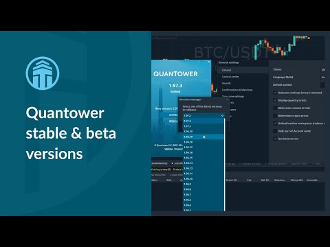 Quantower Beta & Stable versions. Whom is it for?