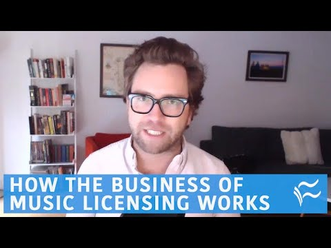 How the business of music licensing works