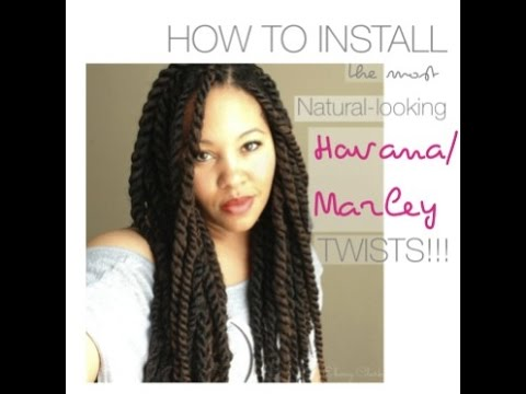 How To Install NATURAL LOOKING Havana Amp Marley Twists With