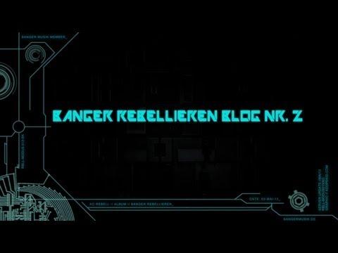 KC Rebell - BANGER REBELLIEREN Blog Nr. 2