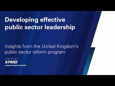 Public sector reform: Developing effective leadership