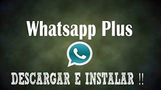 Descargar Whatsapp+ para Android !!