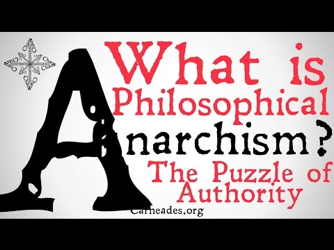 What is Philosophical Anarchism? (The Puzzle of Authority)