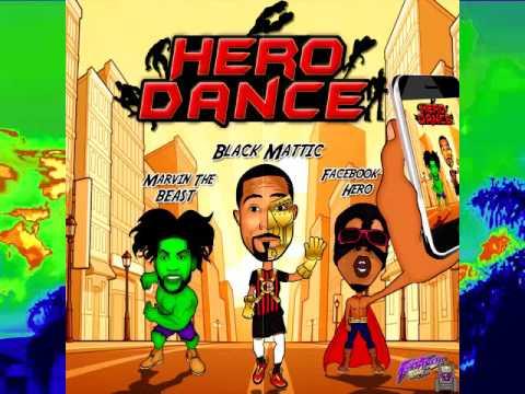 Black Mattic ft Marvin the Beast & Facebook Hero - Hero Dance