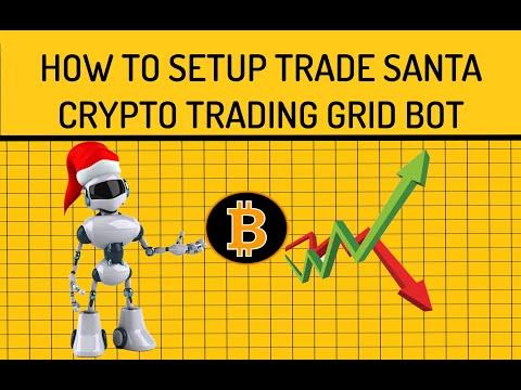 How to Setup Bitcoin BTC Trade Santa Automated Crypto Trading Grid Bot Strategy on Binance Exchange