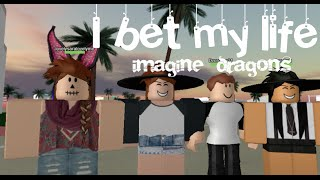 Roblox I bet my life | Imagine Dragons (Roblox Music Video)