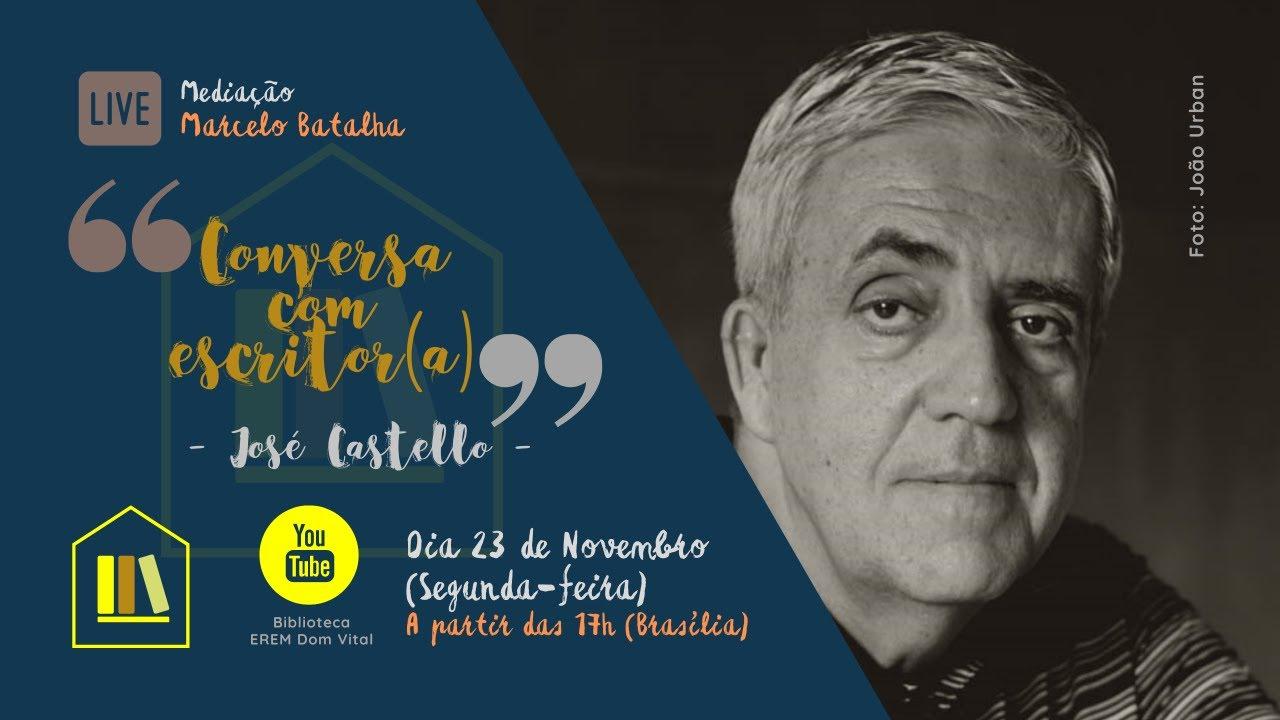 #28/2020 - Conversa com Escritor(a) recebe José Castello - YouTube