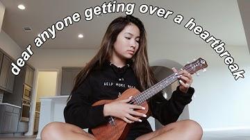 dear anyone getting over a heartbreak | original song by Caroline Manning