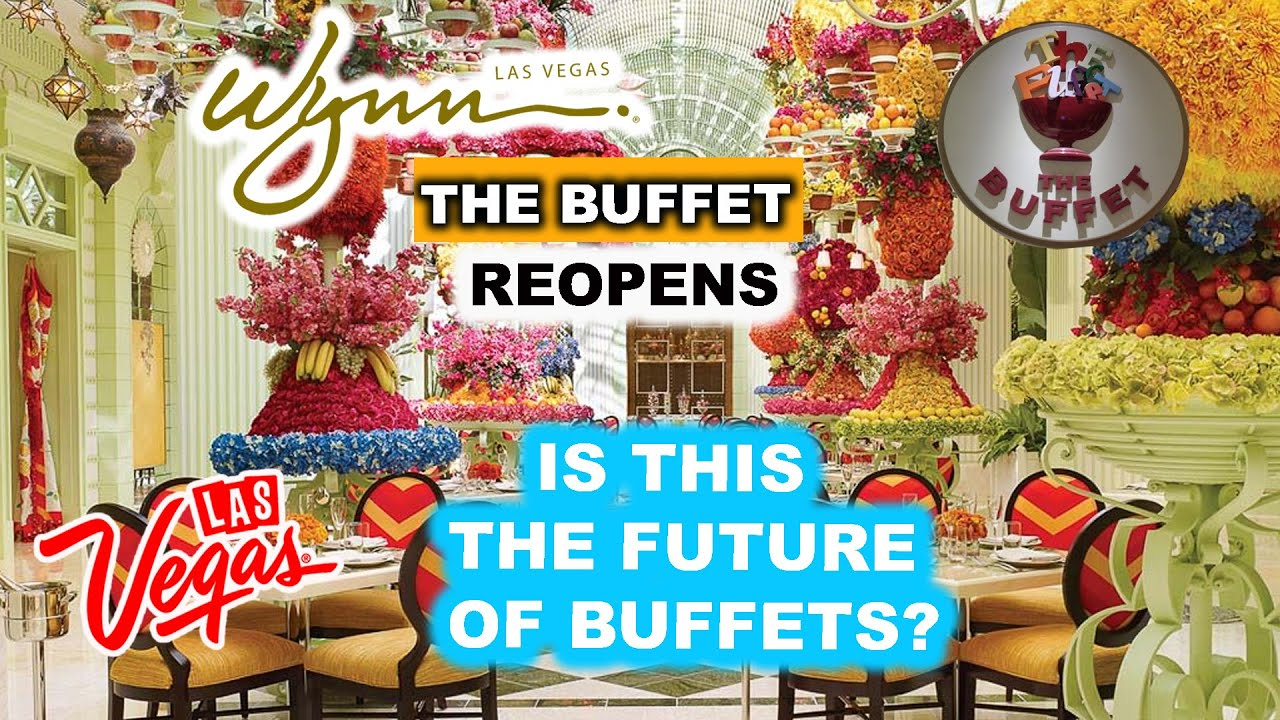 The BUFFET at WYNN Las Vegas REOPENS !! FIRST to be seated! MAJOR ...