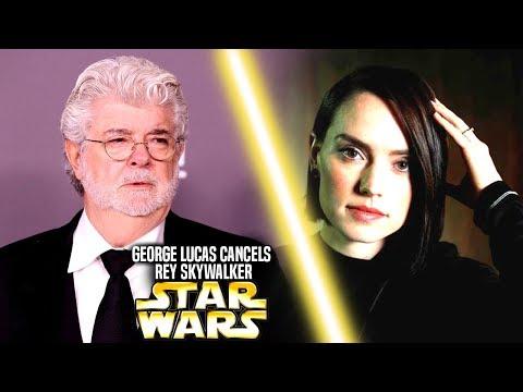 George Lucas Cancels Rey Skywalker Now! (Star Wars Explained)