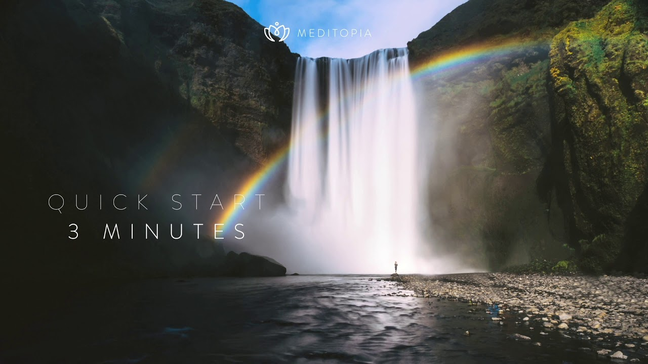 3 Minutes Meditations for Relaxation