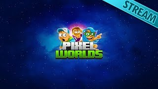 Exploring your worlds! [Pixel Worlds Live Stream]