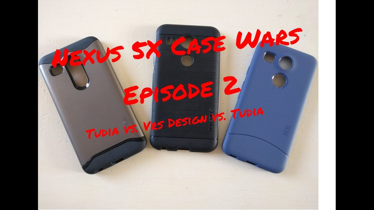 new arrival bd31d ad170 LG Nexus 5X Case Wars - Episode 2 (Tudia vs. Vrs Design vs. Tudia)