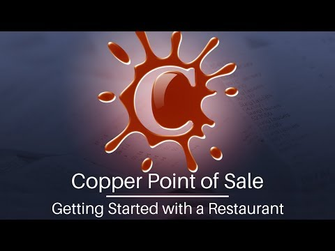 Copper Point of Sale Software Tutorial - Getting Started with a New Restaurant