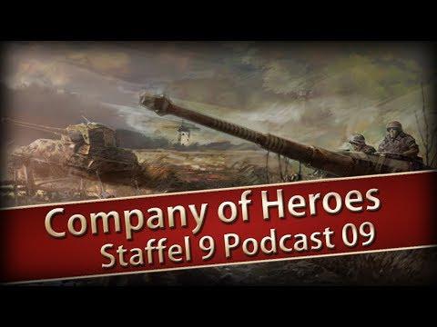 Company of Heroes 1 Staffel 09 Podcast Nr 09 - Last mich durch, ich bin Hetzer
