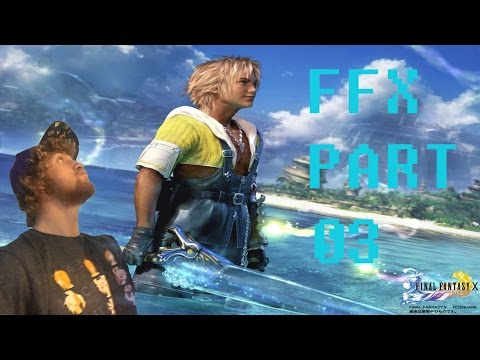 FFX PART 3-I'M ON A BOAT!