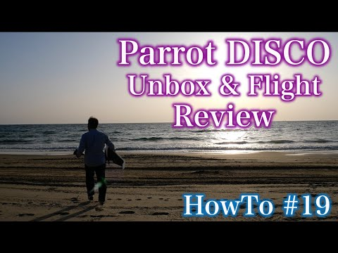 [HowTo#19]Parrot DISCO Unbox & Flight Review in Japan(Costcoで3万円台!激安!!)