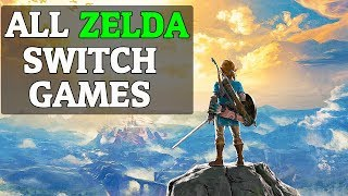 All Zelda Games For Switch (2018) Nintendo Switch Games