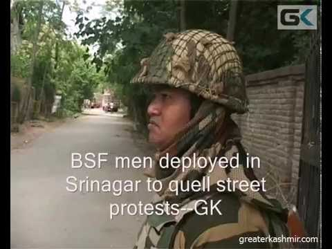 BSF men deployed in Srinagar to quell street protests