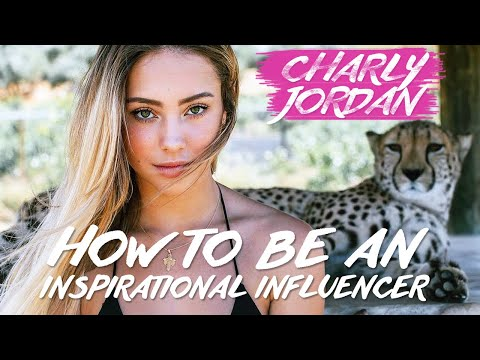 Charly Jordan - How to Be An Inspirational Influencer to Millions Mp3