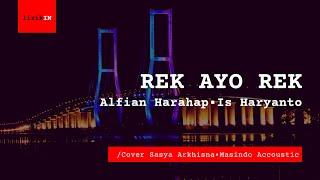 Lirik Lagu Rek Ayo Rek Alfian Harahap•Is Haryanto /Cover Sasya Arkhisna   Daerah Jawa Timur   Hujan