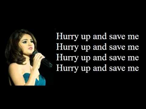 selena gomez hurry up and save me - YouTube