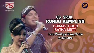 Download lagu RONDO KEMPLING - DHIMAS TEDJO FEAT RATNA LISTY (LIVE) CAMPURSARI PENDOPO KANG TEDJO 29 JULI 2020