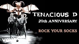 Tenacious D - Rock Your Socks (Official Audio)