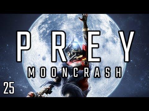 Prey: Mooncrash - [Reset 12] Episode 25: Test-Fire & Contract Complete [DLC] |