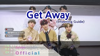 Download [세븐어클락(Seven O'Clock)] 'Get Away' Cheering Guide Mp3