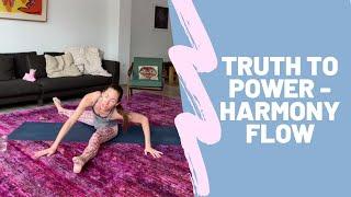 Truth to Power - Harmony Flow