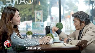 Download Lagu Rhoma Irama feat. Via Vallen - Cuma Kamu | New Version (Official Music Video) mp3