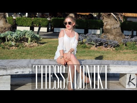 SUMMER ROADTRIP VLOG #8 ♡ THESSALONIKI, MY FUTURE HOME