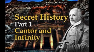 1/42 Secret History: Part 1 Georg Cantor