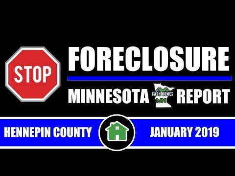 Stop Foreclosure MN Report | HENNEPIN COUNTY | JANUARY 2019