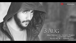 3 AUG - Aman Fankaar ft. Srishti Pindari (Official Music Video)