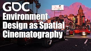 Environment Design as Spatial Cinematography: Theory and Practice