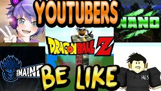 ROBLOX Dragon Ball Z Final Stand - YouTubers Be Like