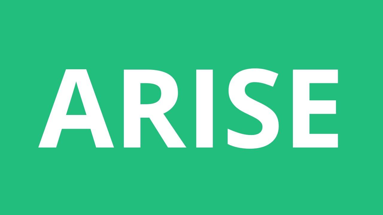 How To Pronounce Arise - Pronunciation Academy