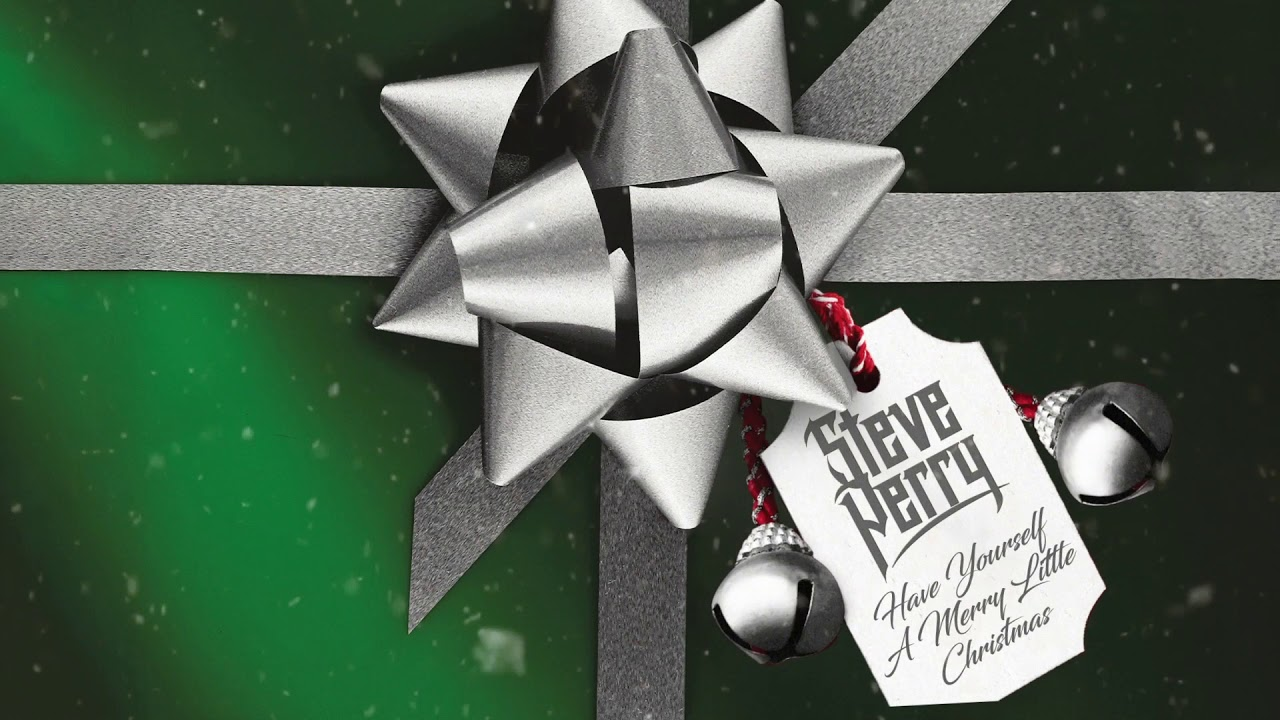 Steve Perry Christmas 2020 Steve Perry   Have Yourself A Merry Little Christmas (Remix