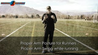 Proper Arm Posture for Runners - Proper Arm Swing while running