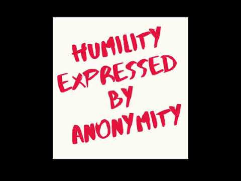 Just For Today -September 3 - Humility Expressed By Anonymity