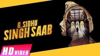 Singh Saab | G. Sidhu | Apsy Singh | New Punjabi songs 2017 | Shemaroo Punjabi