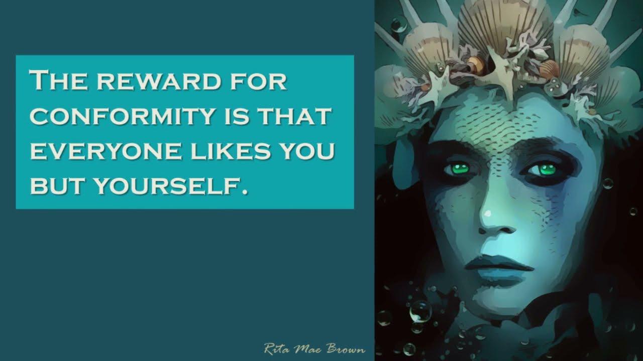 The Reward For Conformity