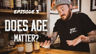EP 3 - Does Age Matter? Age Statement NAS, and Vintage Whisky Explained