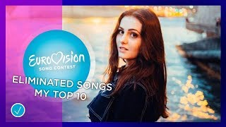 Eurovision Song Contest 2019. Eliminated songs in national finals, my top 10 so far (28/01/2019)