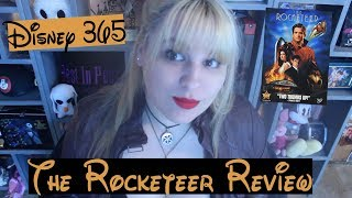 THE ROCKETEER || A Disney 365 Review